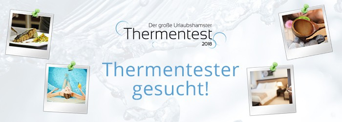 Thermentester gesucht!